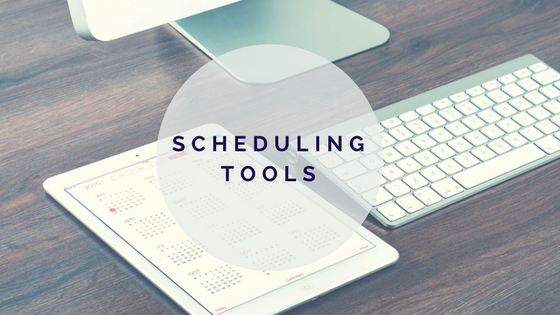 Utilizing Scheduling Tools