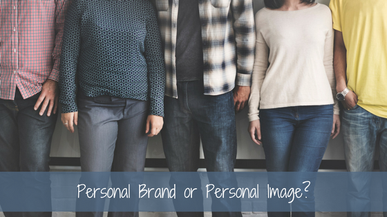 Personal Brand or Personal Image. What's The Difference?