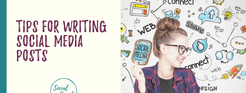 Tips for Writing Social Media Posts