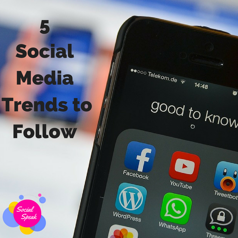 5 Social Media Trends to Follow