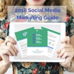 2018 Social Media Marketing Guide