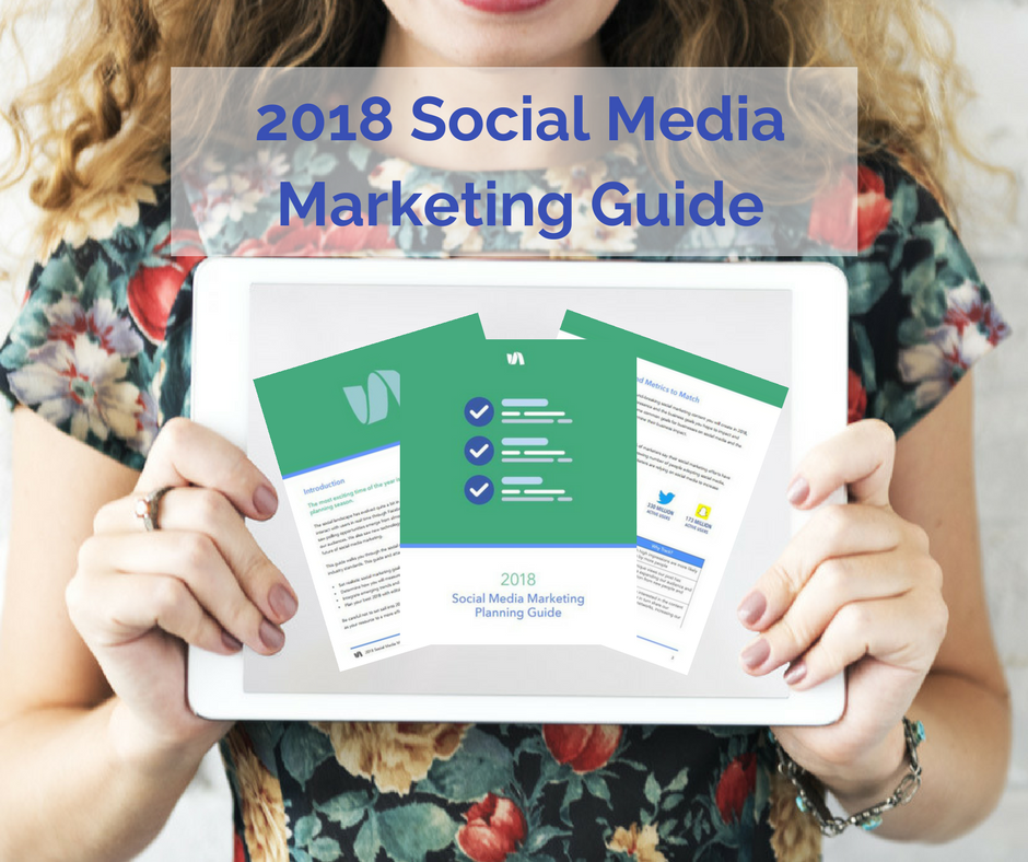 2018 Social Media Marketing Guide
