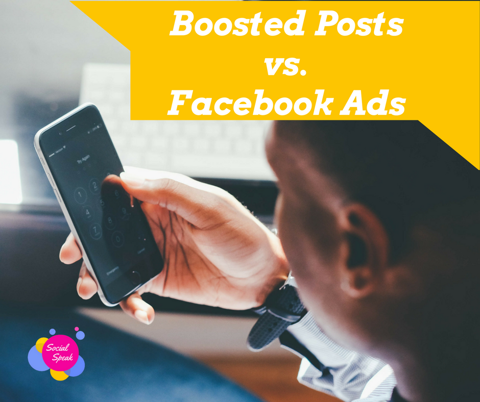 boosted posts vs. facebook ads