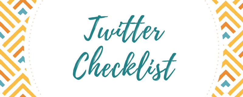 Twitter Checklist