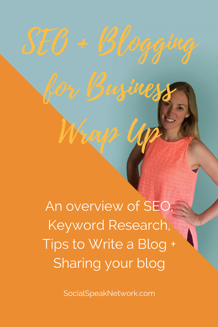 Search Engine Optimization, Keyword Research, and Blogging for your Business, Video Overview of Blogging and SEO