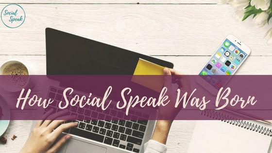 how social speak was born