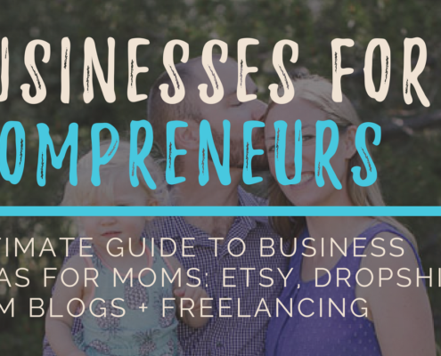 Ultimate guide for businesses for moms