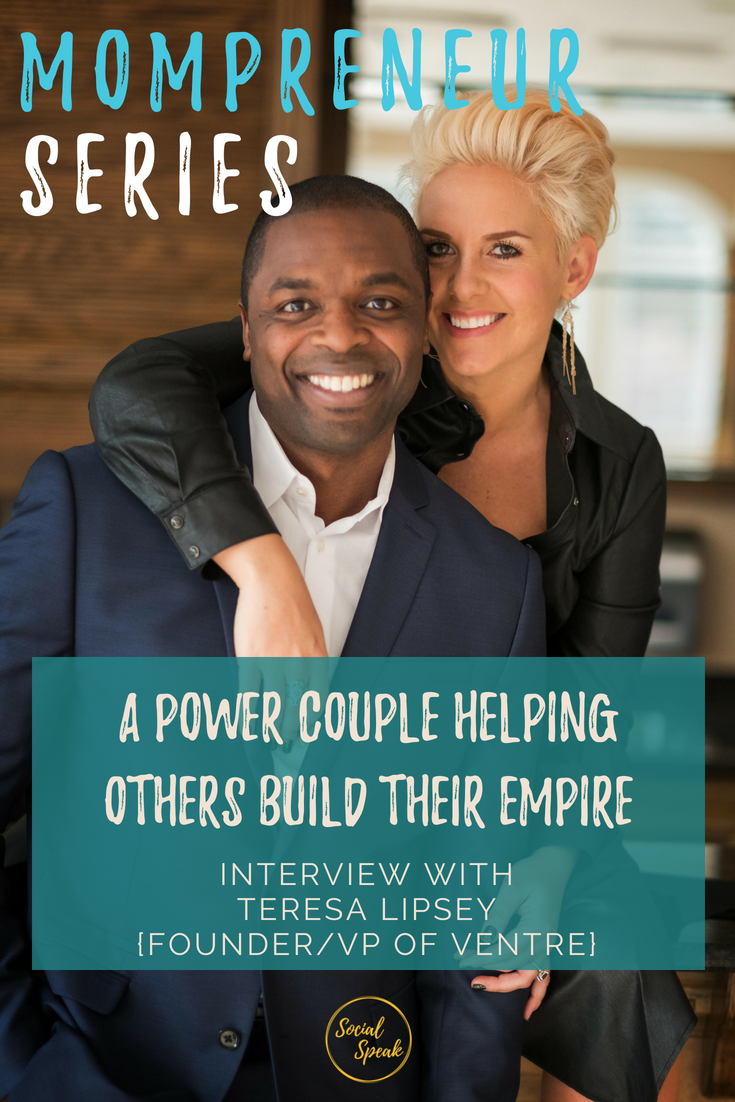 Mompreneur Interview with Teresa Lipsey - Helping Others Build Their Empire