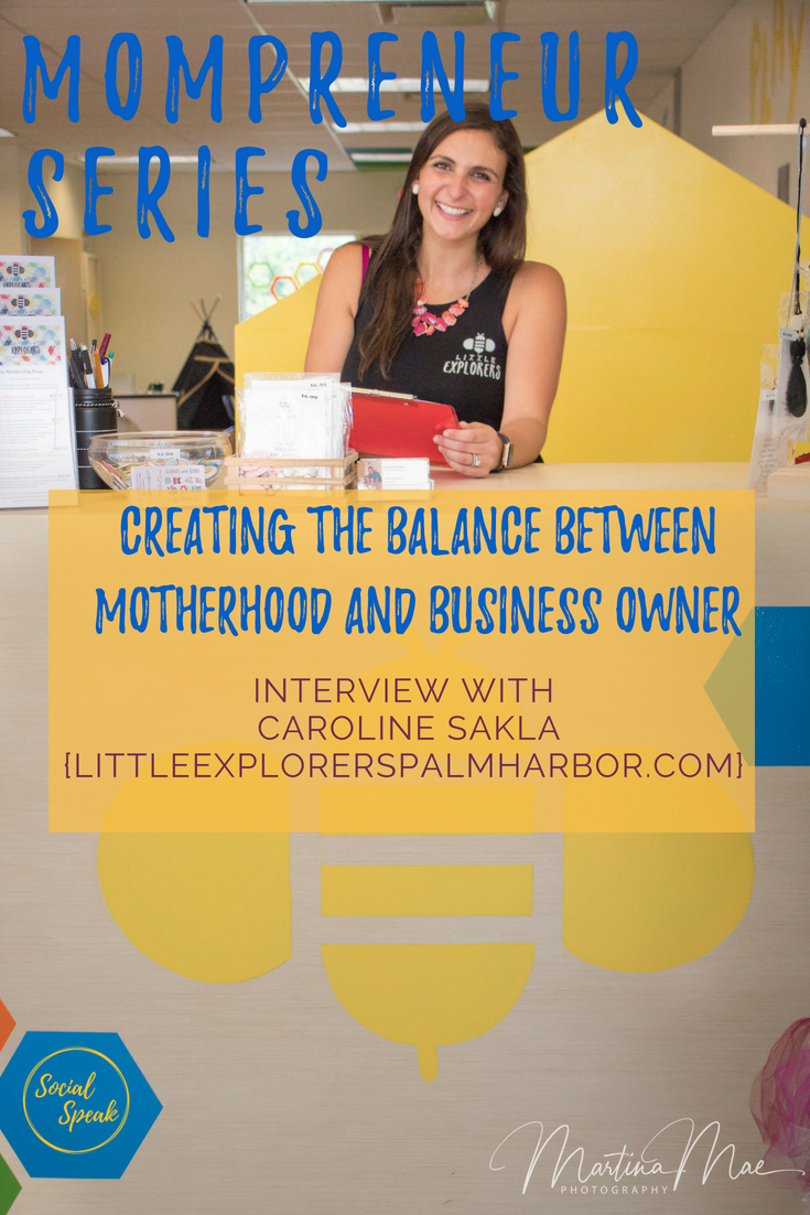Mompreneur Interview Series: Caroline Sakla - Little Explorers - Bringing Motherhood and Business Ownership Together