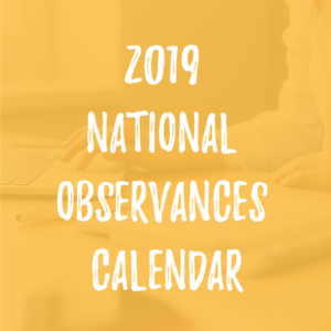 2019 national observances calendar