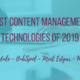 Best Content Management Technologies of 2019 #inboundmarketing #contentmarketing
