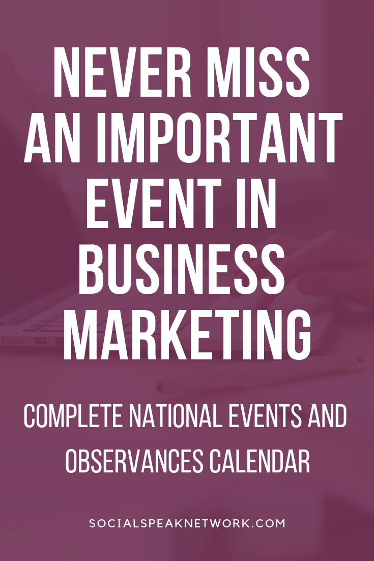 Never miss an important marketing event, Is your Content Marketing Plan Failing your Business, Editorial Calendar 2019, #nationalholidays #businessevents2019