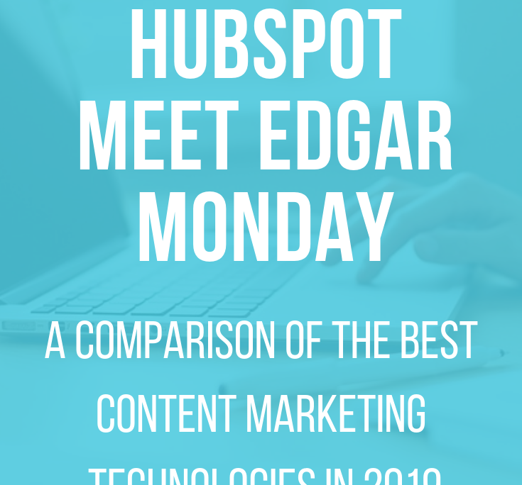 Best Content Management Technologies of 2019, Hubspot vs Coschedule for content management software #inboundmarketing #contentmarketing
