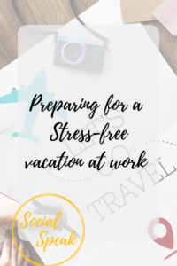 Preparing for a Stress-Free Vacation #vacation #workprep #management