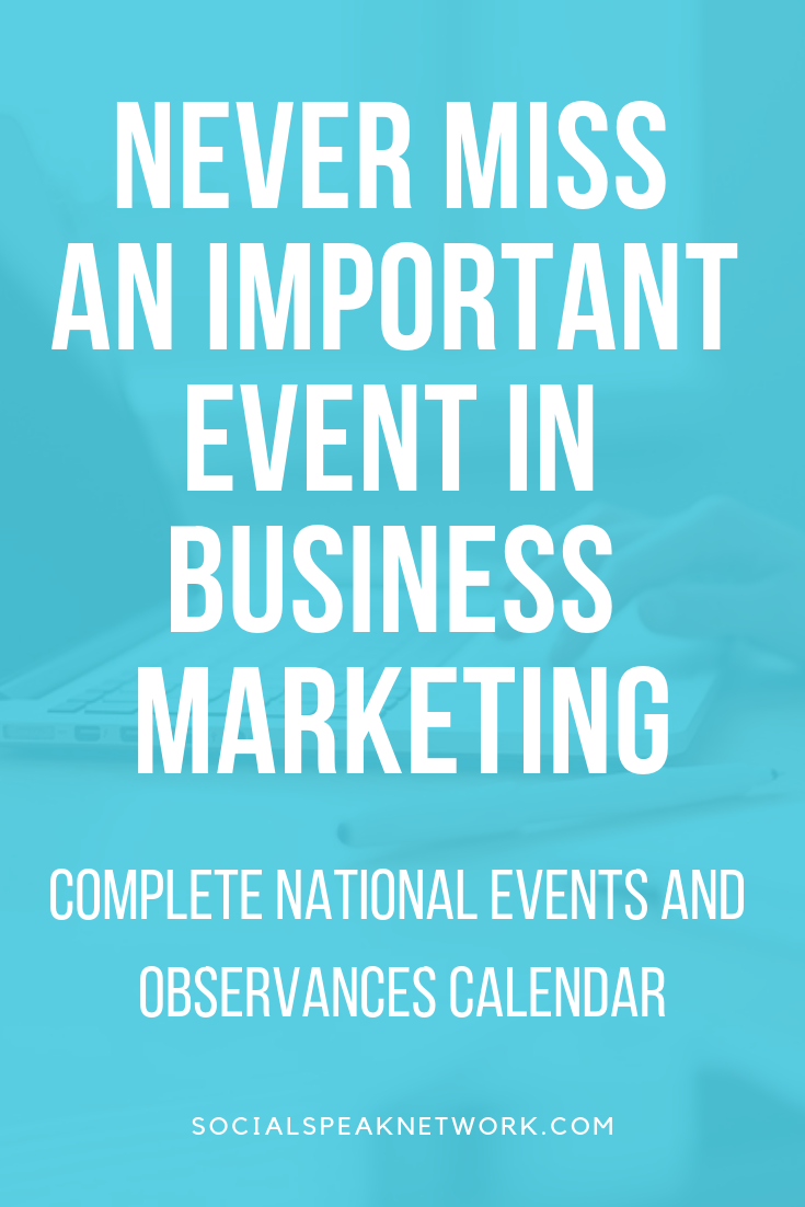 Top events for marketing your business, Is your Content Marketing Plan Failing your Business, Editorial Calendar 2019, #nationalholidays #businessevents2019