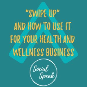 Swipe Up and how to use it for your health and wellness business #socialmarketing #instagrammarket #instastories #instagram
