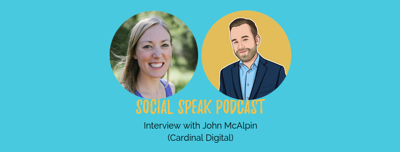 Social Speak Podcast John McAlpin