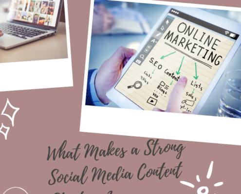 What Makes a Strong Social Media Content Strategy