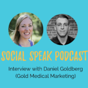 Healthcare Digital Marketing insights with Gold Medical Marketing Founder Daniel Goldberg