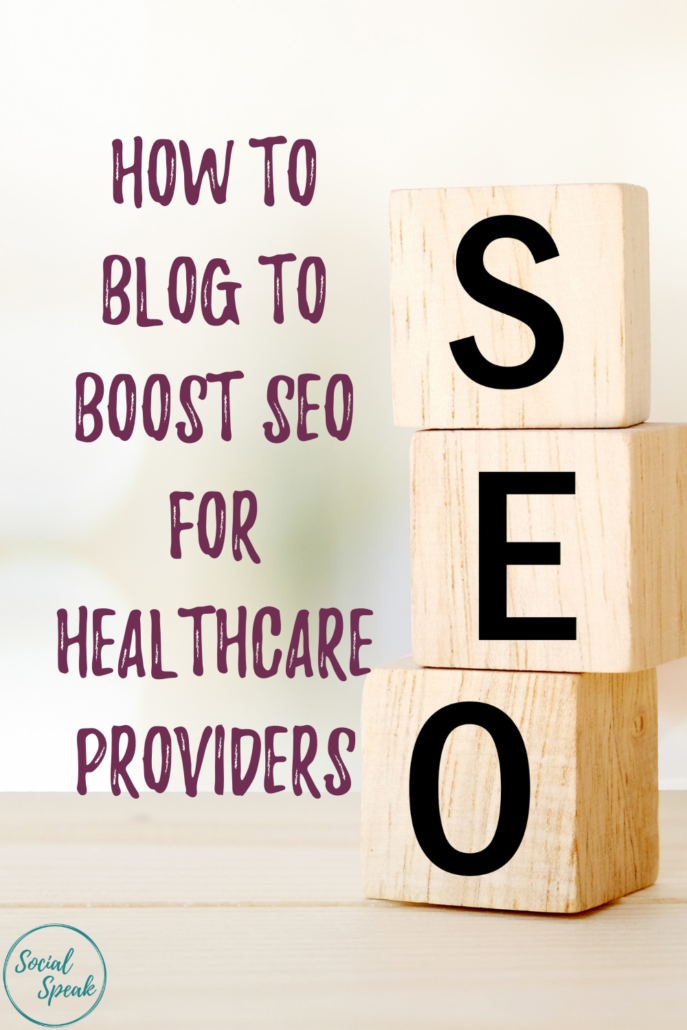 How to Blog to Boost SEO for Healthcare Providers