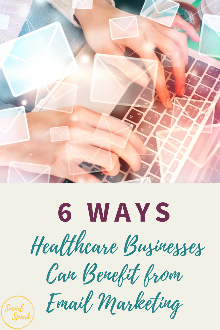 Healthcare Businesses Can Benefit from Email Marketing