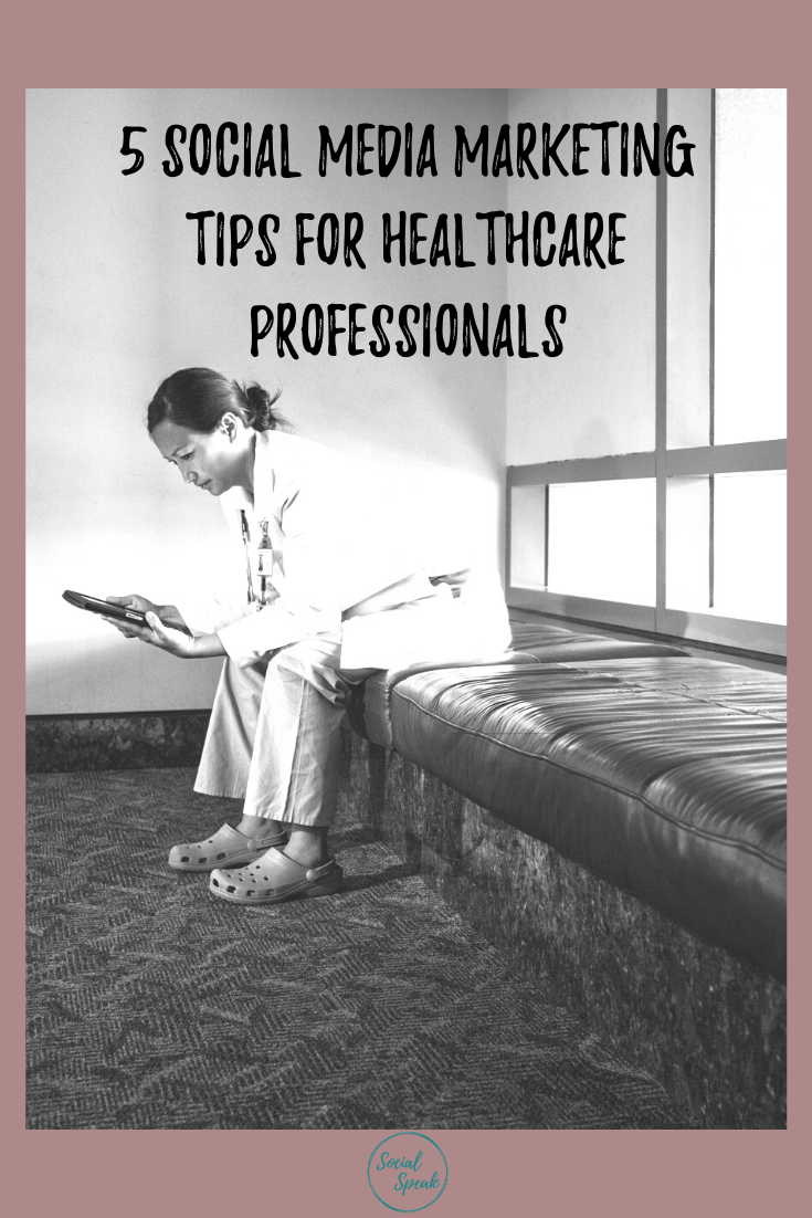 5 Social Media Marketing Tips for Healthcare Professionals Pinterest