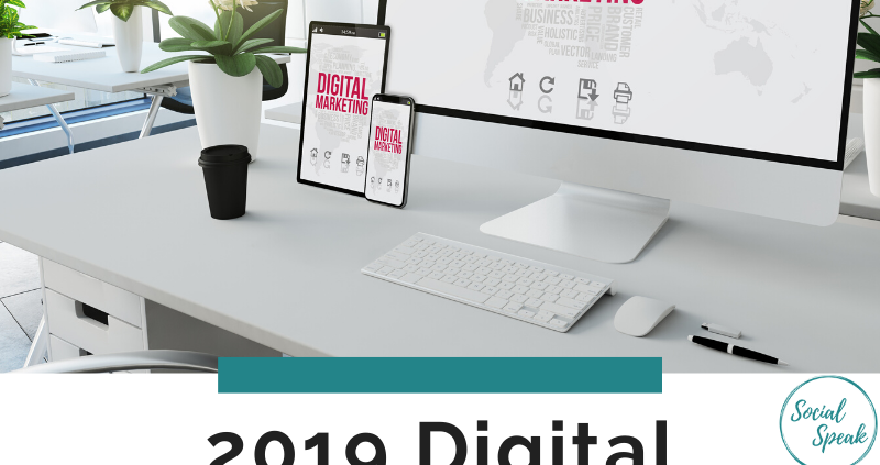2019 Digital Marketing Review