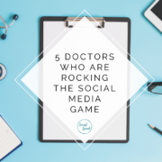 5 Doctors Who Are Rocking the Social Media Game (1)