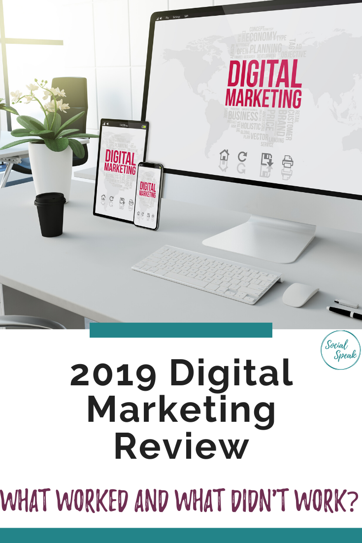 Digital marketing Review 2019