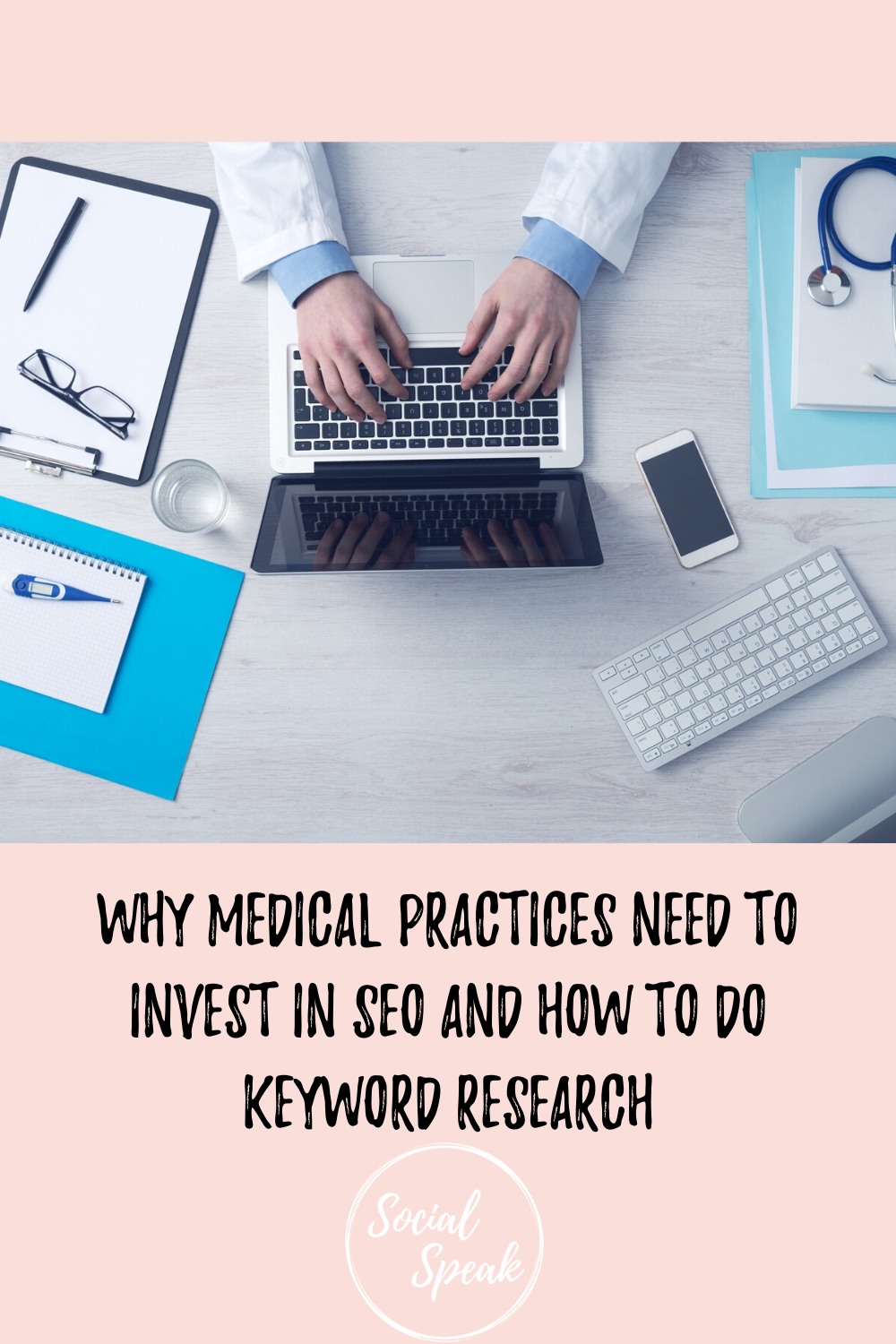 Why Medical Practices Need to Invest in SEO and How to do Keyword Research