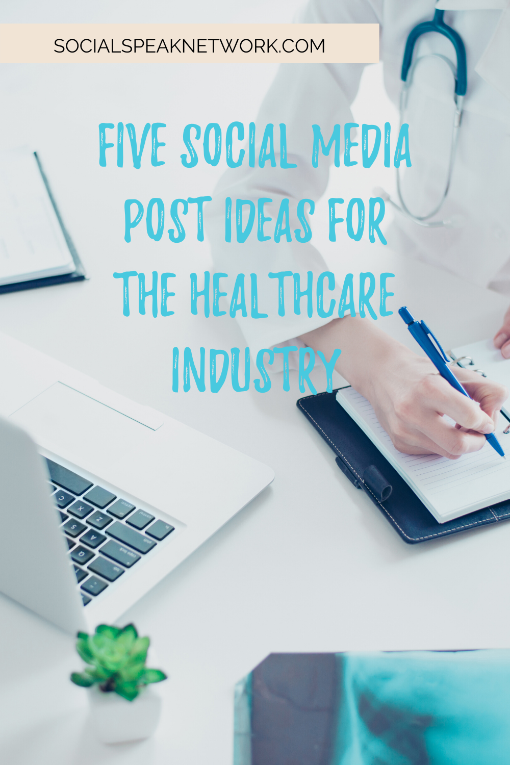 Five Social Media Post Ideas for the Healthcare Industry