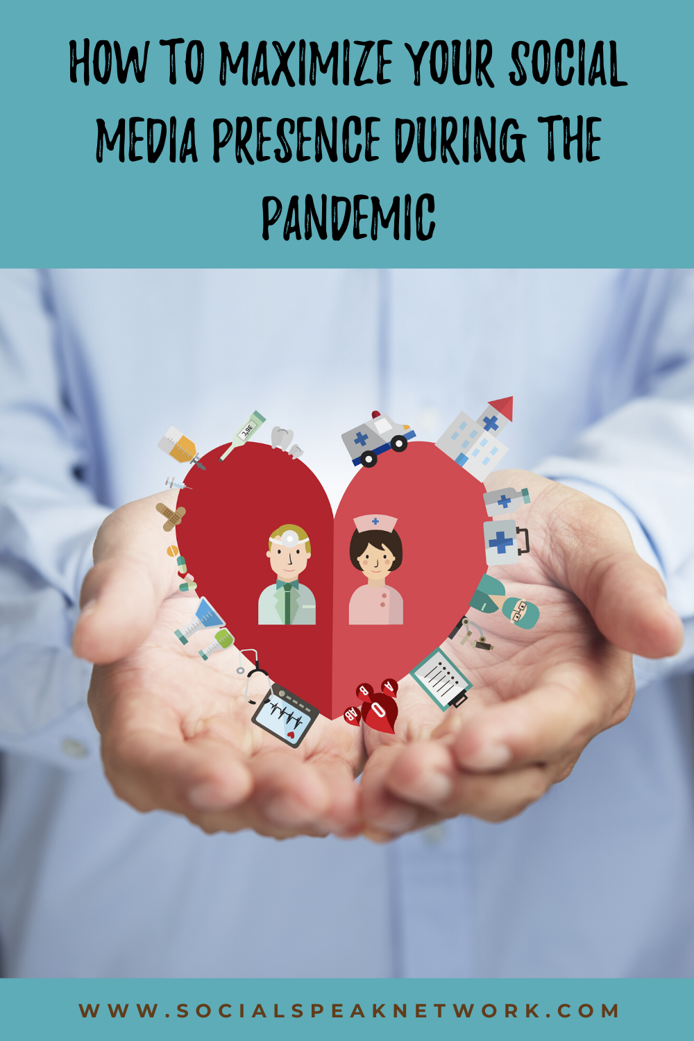 How to Maximize Your Social Media Presence During the Pandemic