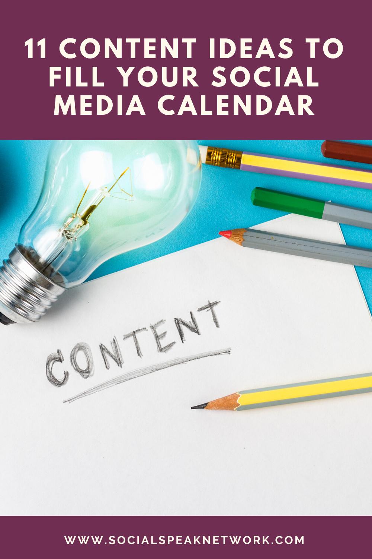 11 Content Ideas to Fill Your Social Media Calendar