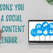 5 Reasons You Need a Social Media Content Calendar