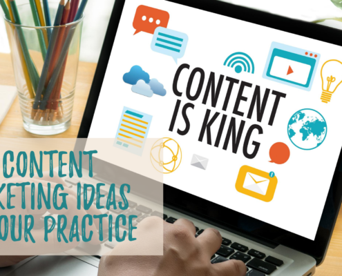 5 Content Marketing Ideas for Your Practice