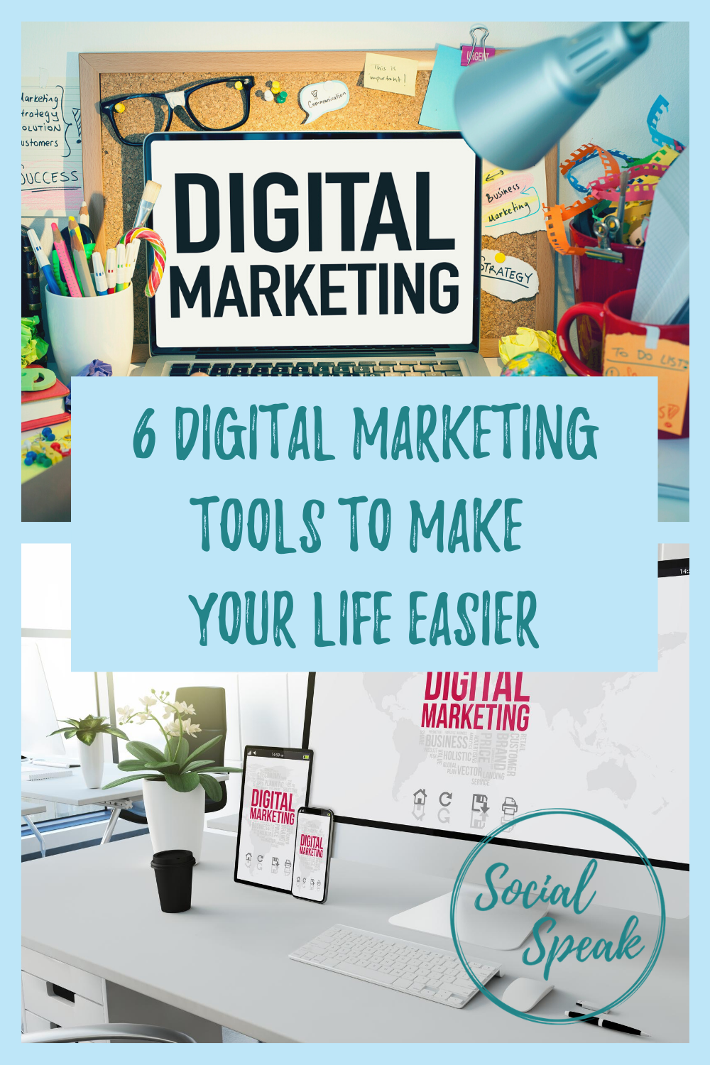 6 Digital Marketing Tools to Make Your Life Easier