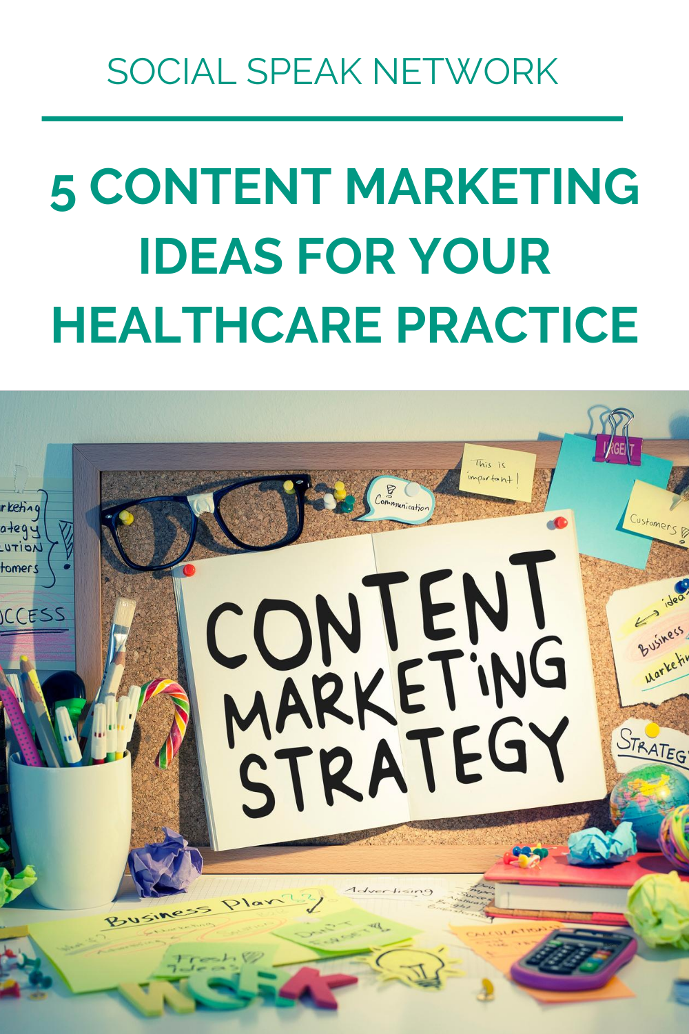 5 Content Marketing Ideas for Your Healthcare Practice