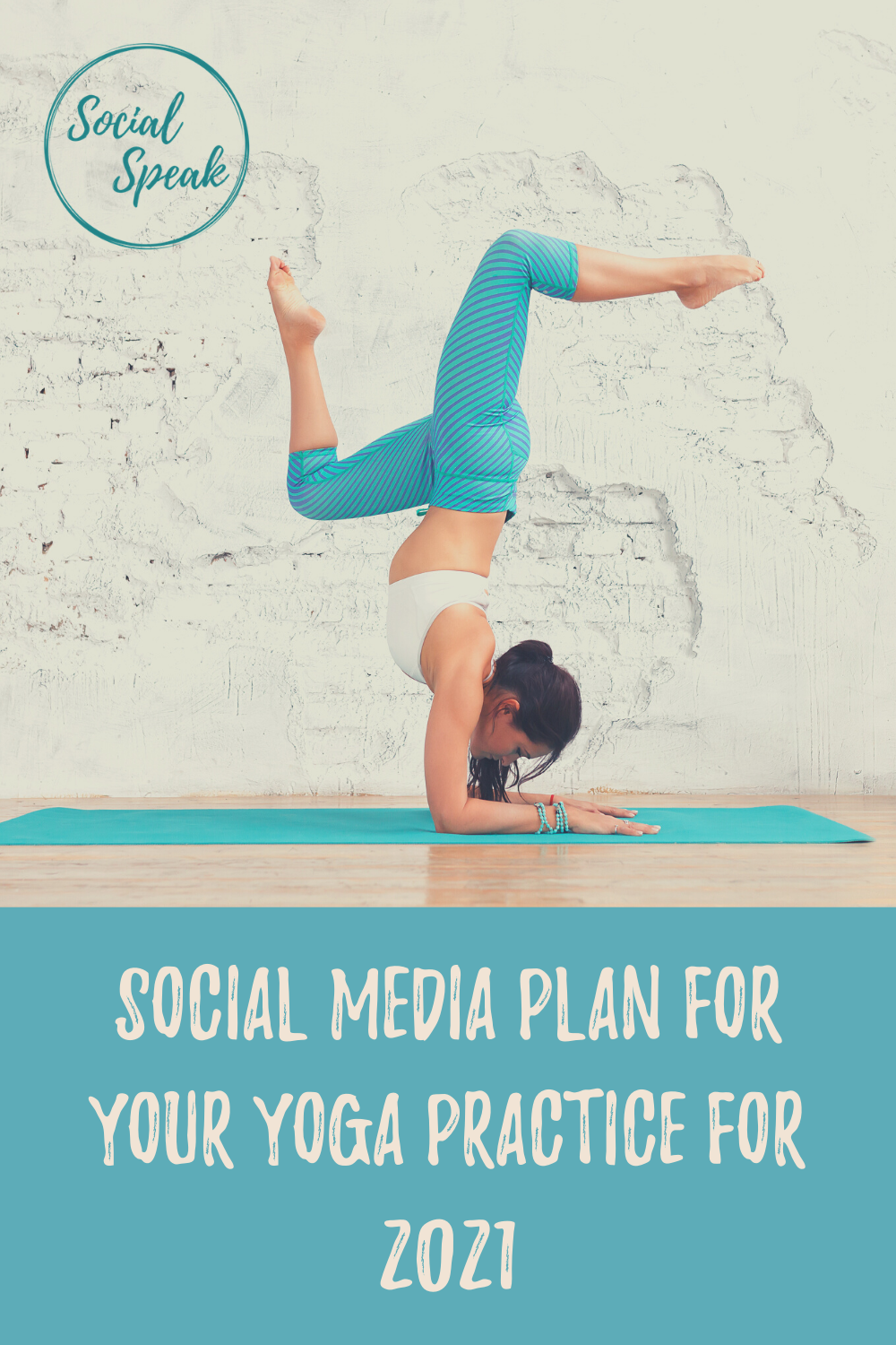 Social Media Plan for Your Yoga Practice for 2021