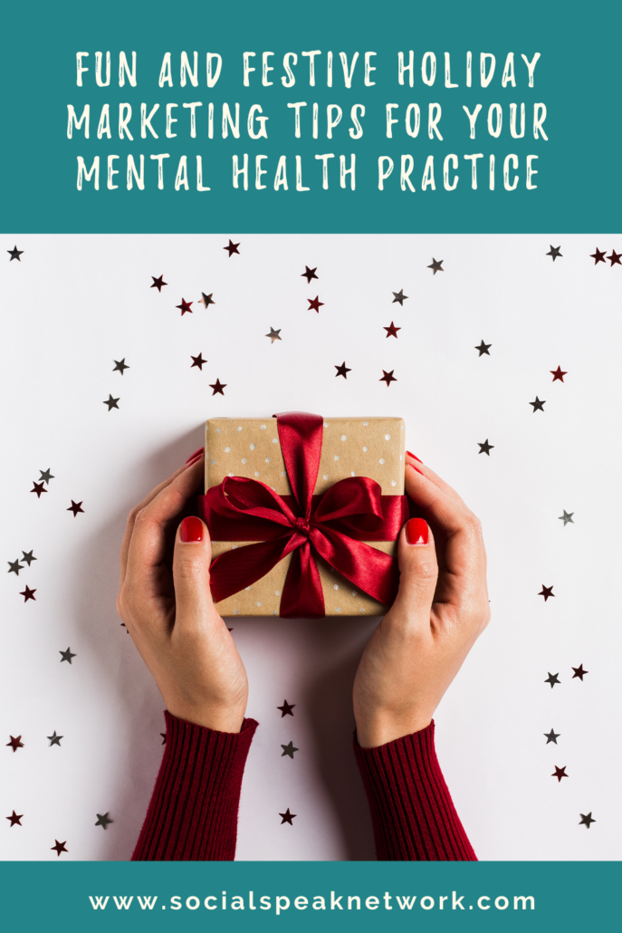 Fun and Festive Holiday Marketing Tips for Your Mental Health Practice