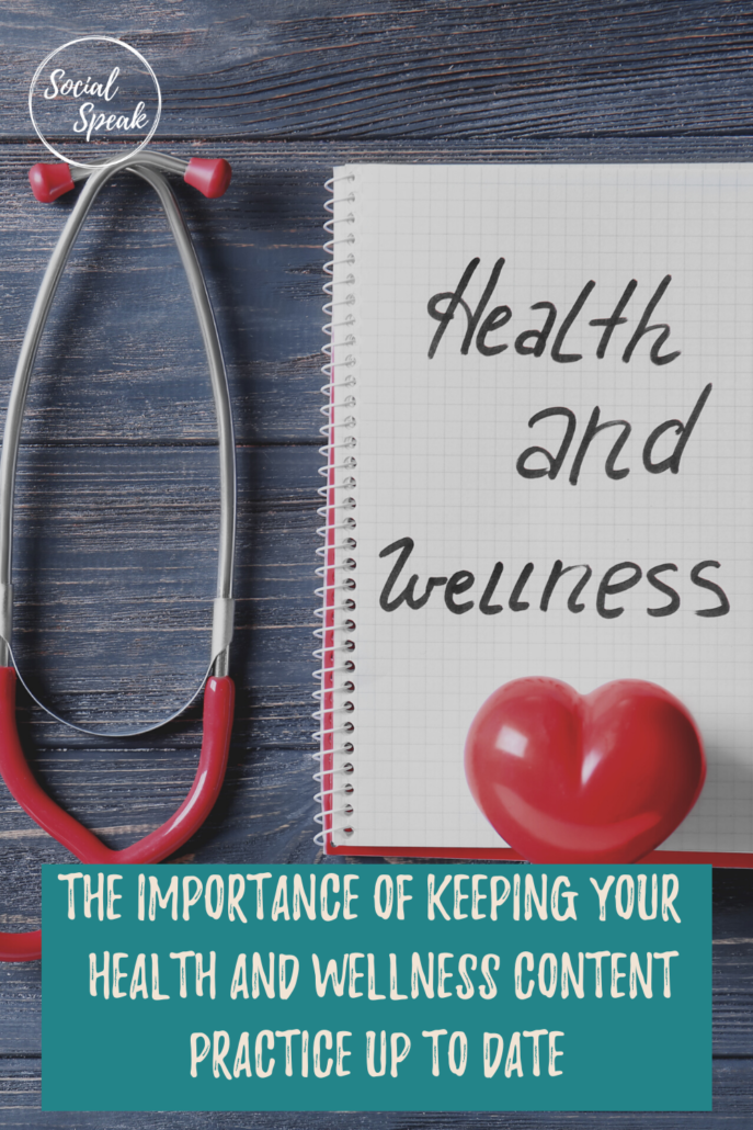 The importance of keeping your Health and Wellness content up to date