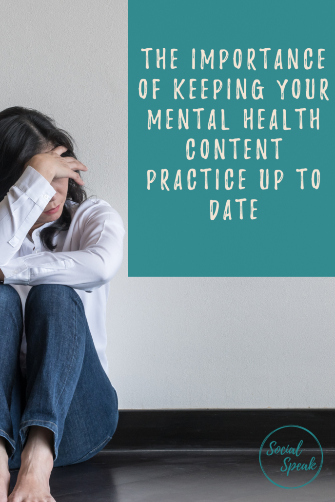 The importance of keeping your Mental Health content up to date