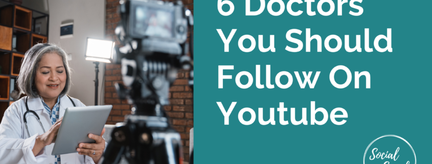 6 Doctors You Sholuld Follow on Youtube