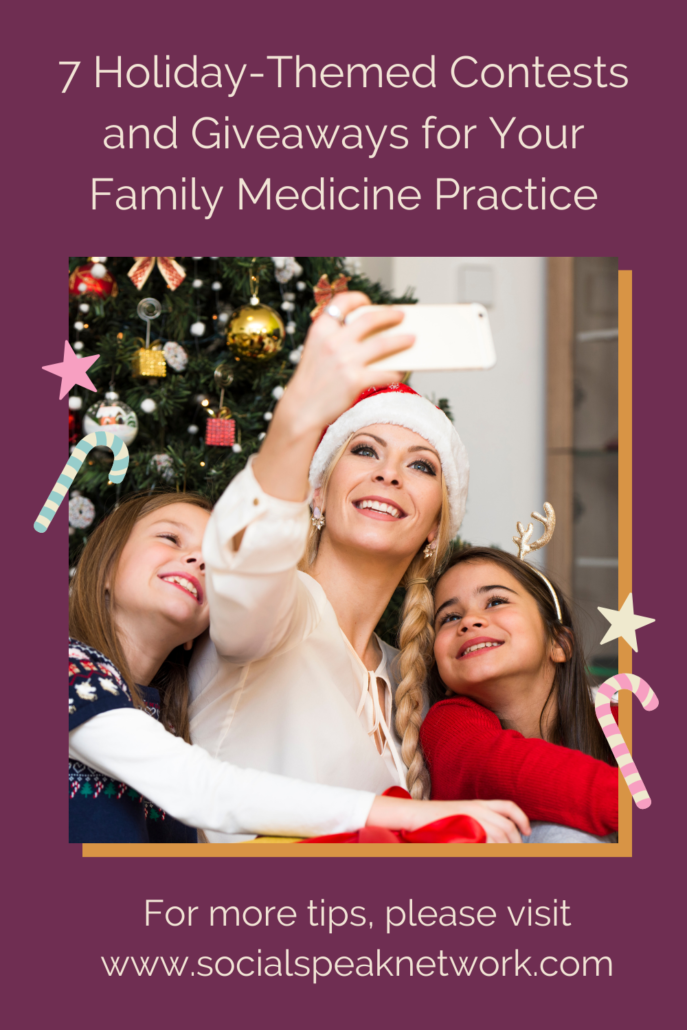 7 Holiday-Themed Contests and Giveaways for Your Family Medicine Practice