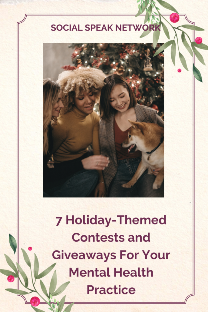 7 Holiday-Themed Contests and Giveaways for Your Mental Health Practice