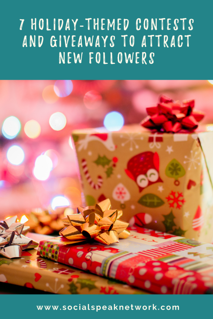 7 Holiday-Themed Contests and Giveaways to Attract New Followers