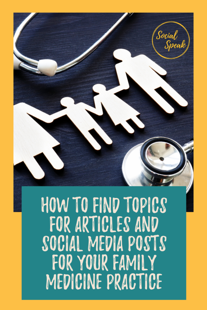 3.How to find topics for articles and social media posts for your Family Medicine Practice in 2021