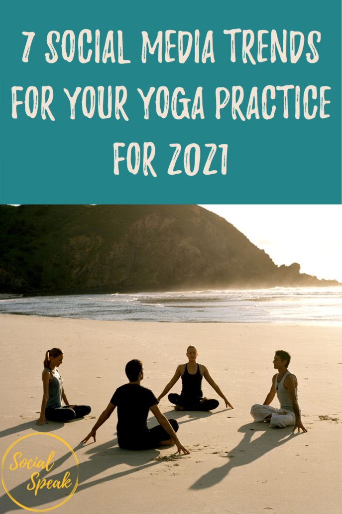 7 Social Media Trends for your Yoga Practice for2021