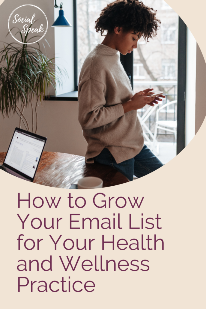How to Grow Your Email List for Your Health and Wellness Practice