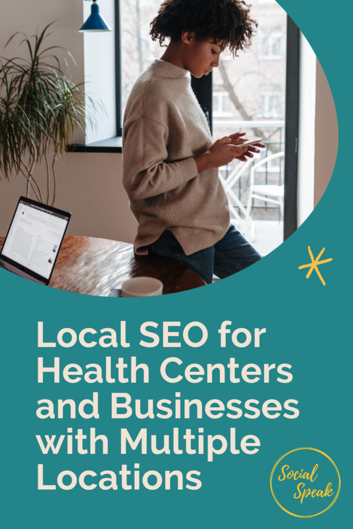 Local SEO for Health Centers and Businesses with Multiple Locations