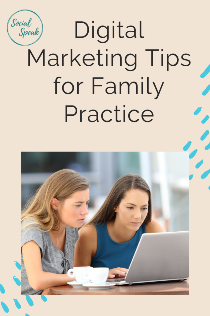 Digital Marketing Tips for Family Practice